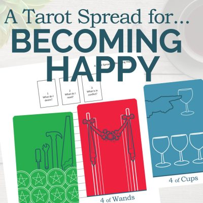A Tarot Spread for True Happiness