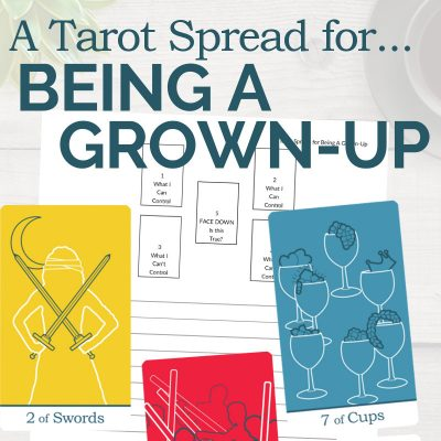 A Tarot Spread for Being a Grown-Up
