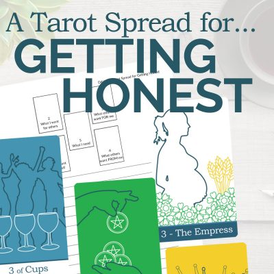 A Tarot Spread for Getting Honest with Yourself