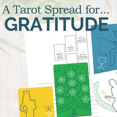A Tarot Spread for Gratitude