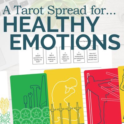 A Tarot Spread for Healthy Emotions