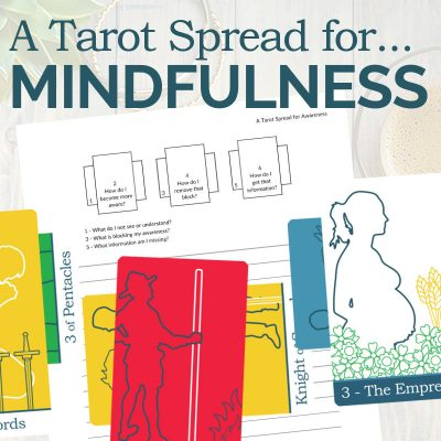 A Tarot Spread for Mindfulness
