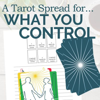 A Tarot Spread for What You Control