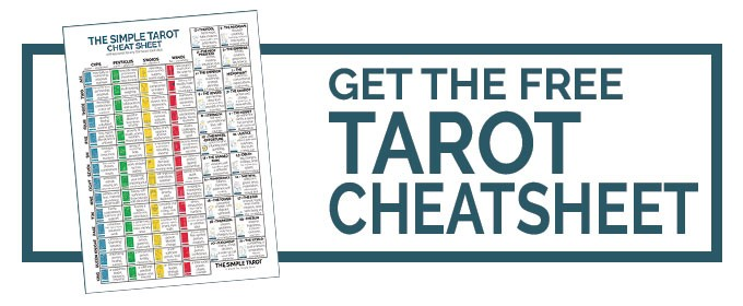 Get the Tarot Cheat Sheet from The Simple Tarot
